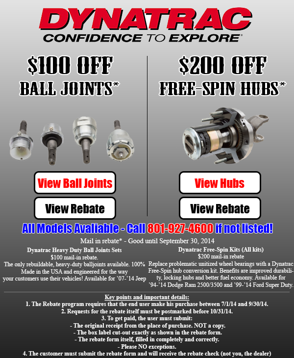 Dynatrac rebates $100 ball joints or $200 free spin kits ...